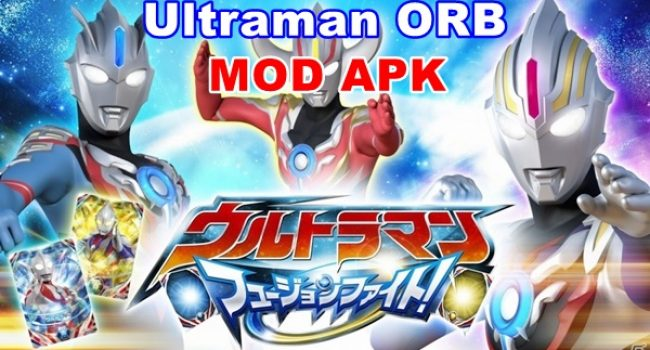 Download Ultraman Orb Apk Mod Unlimited Diamond Terbaru Android