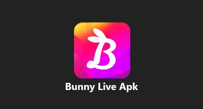 Download Bunny Live Apk Mod Terbaru Android