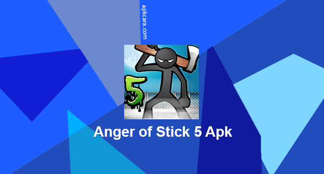 Download Anger of Stick 5 Apk Mod Money Terbaru Android