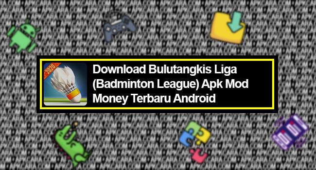 Bulutangkis Liga (Badminton League) Apk Mod Money Terbaru Android