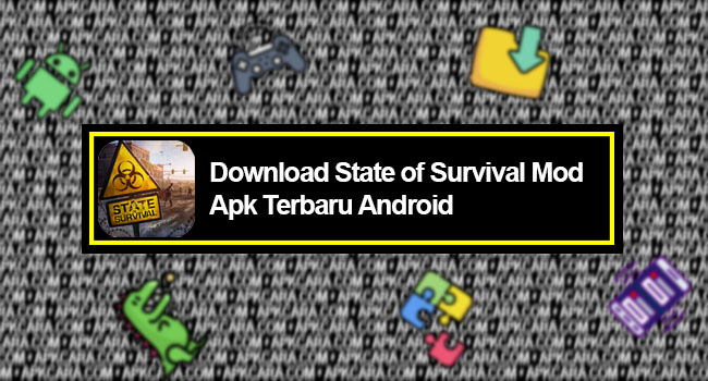Download State of Survival Mod Apk Terbaru Android
